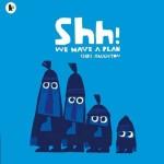デザインが可愛い「Shh! We Have a Plan」 ★動画有