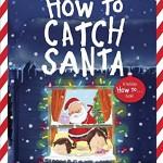 サンタはどうやってつかまえる??「How to Catch Santa」 ★動画有