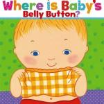 おヘソはど~こだ?「Where Is Baby's Belly Button?」★動画有