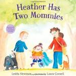 家族の形はそれぞれ「Heather Has Two Mommies」★動画有