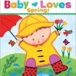 春に楽しい仕掛け絵本♪「Baby Loves Spring!」★動画有