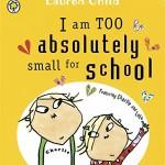 学校に通う前に読みたいこの絵本♪「I am Too Absolutely Small for School」★動画有