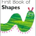 はらぺこあおむしで学ぶ「My Very First Book of Shapes」