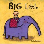 これ以上ないほど「大」「小」が分かりやすい英語の絵本!「Big Little」★動画有