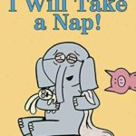 2015年の絵本♪ゾウさん、お昼寝できるかな?「I Will Take A Nap!」★動画有