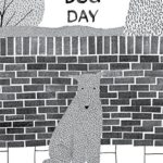 楽しみの前には色々することがある!?「A Dog Day」★動画有