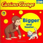 big, bigger, biggest!一番大きいのはだぁれ?「Curious George Bigger and Smaller」★動画有