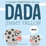 父の日にパパ(dada)という言葉のプレゼントを♡「Your Baby's First Word Will Be DADA」★動画有