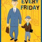 金曜日はいつもパパと…♪「Every Friday」★動画有