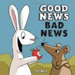 使いやすい反対語のフレーズが覚えられる可愛い絵本♪「Good News, Bad News」★動画有