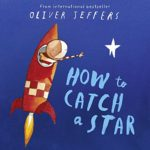 ☆。・゜空を見上げる日に読みたい絵本…☆。・゜「How to Catch a Star」★動画有