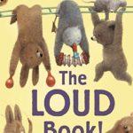 大きな音がた~くさん♪「The Loud Book」