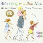 クマを捕まえにいこう!「We're Going on a Bear Hunt」★動画有