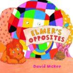 エルマーで反対語を学ぶ♪「Elmer's Opposites」★動画有