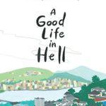 原爆投下から71年。語り継がれる体験談を絵本で。「A Good Life in Hell」