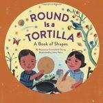 トルティーヤはどんな形??「Round Is a Tortilla」★動画有