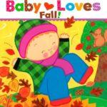 秋に読みたいめくって読める絵本♪「Baby Loves Fall!」★動画有