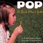 もっとシャボン玉を知ろう!「POP!: A Book About Bubbles」★動画有