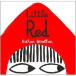 ベストイラスト賞に選ばれた現代的な赤ずきんちゃんの絵本「Little Red」