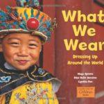 いろんな服の文化を知ろう♪「What We Wear」