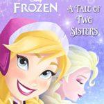 簡単な英語で読みやすいアナ雪♡「A Tale of Two Sisters」★動画有