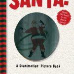 サンタが踊る!?「Santa!: A Scanimation Picture Book」★動画有