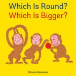 形は変わる…?「Which Is Round? Which Is Bigger?」