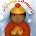 冬の果物といえば…「An Orange in January」★動画有