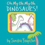 恐竜で反対語を学んじゃおう♪「Oh My Oh My Oh Dinosaurs!」★動画有