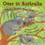 オーストラリアの動物がたくさん♪「Over in Australia」