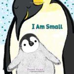小さいけれど、大きな存在♡「I Am Small」★動画有