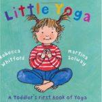 子どもと一緒にヨガはいかが?「Little Yoga」