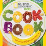 季節に合わせた料理を一緒に楽しめる料理本♪「National Geographic Kids Cookbook」
