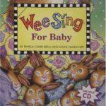赤ちゃん向けの童謡なら…♪「Wee Sing for Baby」