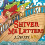 海賊でABCを学ぶ♪「Shiver Me Letters: A Pirate ABC」