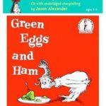 ドクター・スースの中でもオススメ♪「Green Eggs and Ham」★動画有
