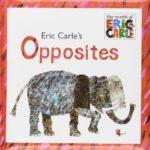 可愛いイラストで反対語を学ぶ♪「Eric Carle's Opposites」★動画有