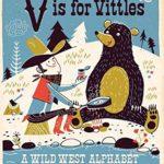 開拓期のアメリカ西部が舞台のABC絵本♪「V Is for Vittles」