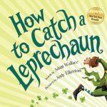 聖パトリックの祝日はもうすぐ♪「How to Catch a Leprechaun」★動画有