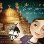 絵本で色とイスラム文化を学ぶ♪「Golden Domes and Silver Lanterns」★動画有