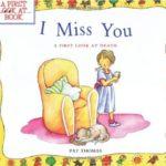 身近で亡くなった人がいたら、こんな絵本を…「I Miss You: A First Look at Death」★動画有