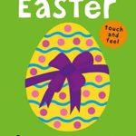 赤ちゃん向けのイースター絵本♪「Bright Baby Touch and Feel Easter」