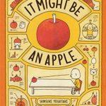 「りんごかもしれない」に英語版が!「It Might be an Apple」★動画有