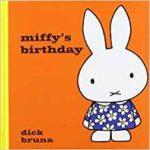 ミッフィーの誕生日、祝いました?「Miffy's Birthday」★動画有