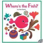 きんぎょが にげた!「Where's the Fish?」