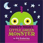 ハロウィンと言えばこの絵本!に可愛いシリーズ版が♪「Nighty Night, Little Green Monster」