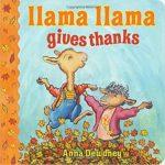 人気シリーズで感謝の気持ちを伝える :) 「Llama Llama Gives Thanks」